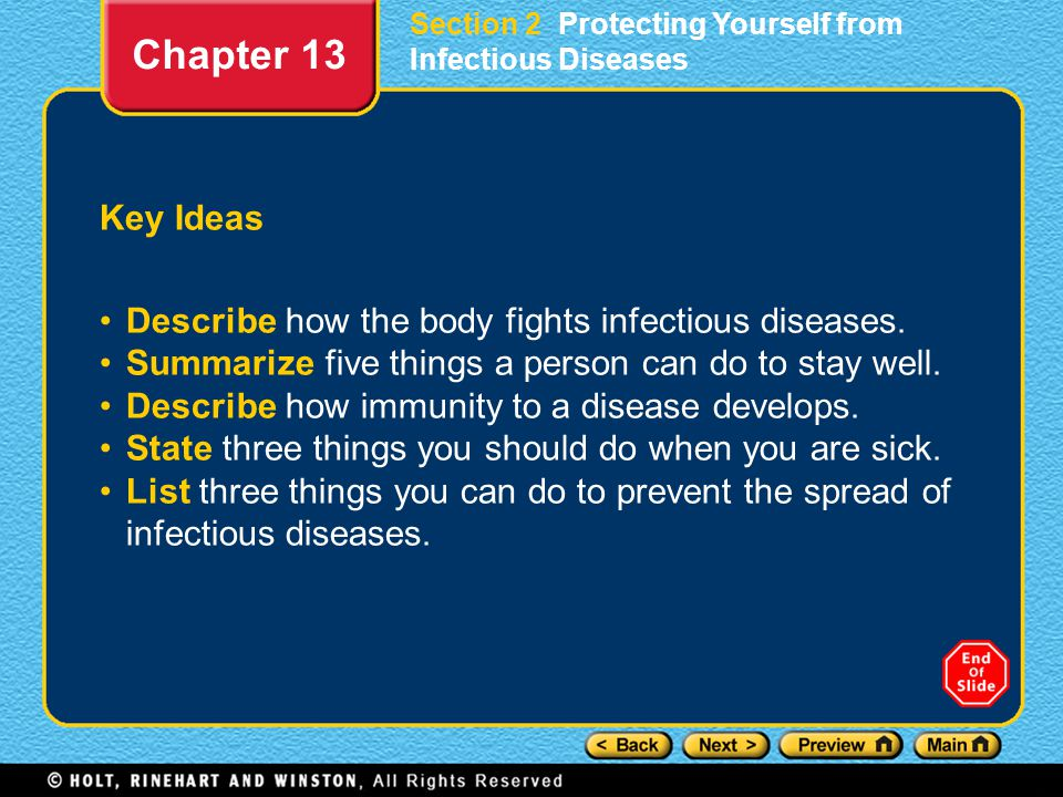 Chapter 13 Key Ideas Describe how the body fights infectious diseases.