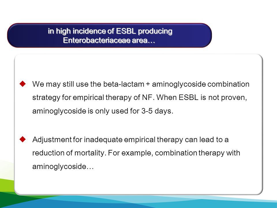 in high incidence of ESBL producing Enterobacteriaceae area…