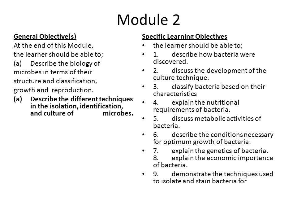 Module 2 General Objective(s) At the end of this Module,