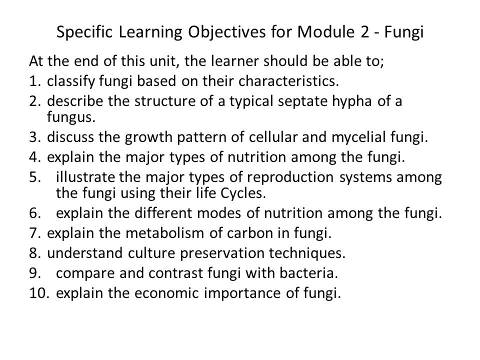 Specific Learning Objectives for Module 2 - Fungi