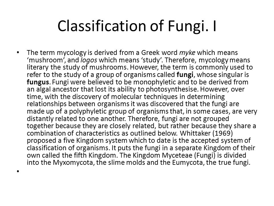 Classification of Fungi. I