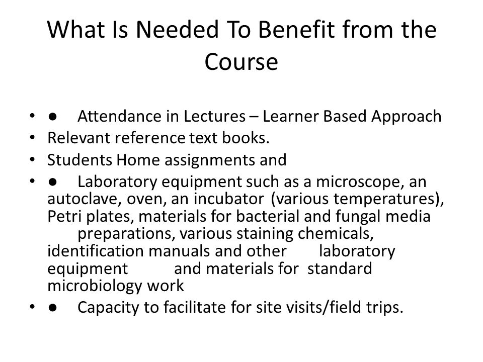What Is Needed To Benefit from the Course