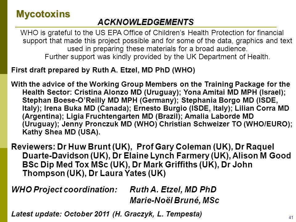 WHO Project coordination: Ruth A. Etzel, MD PhD Marie-Noël Bruné, MSc