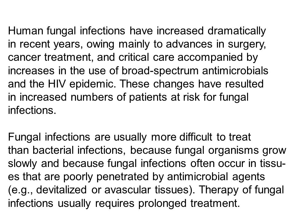 Human fungal infections have increased dramatically