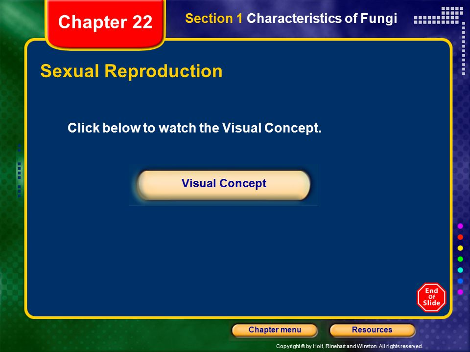 Chapter 22 Sexual Reproduction Section 1 Characteristics of Fungi