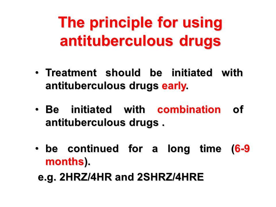 The principle for using antituberculous drugs
