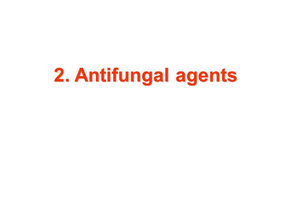 2. Antifungal agents