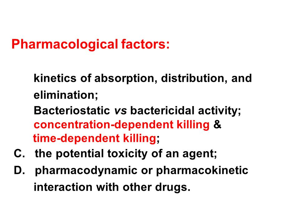 Pharmacological factors: