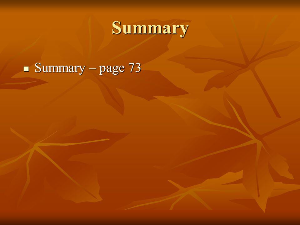 Summary Summary – page 73