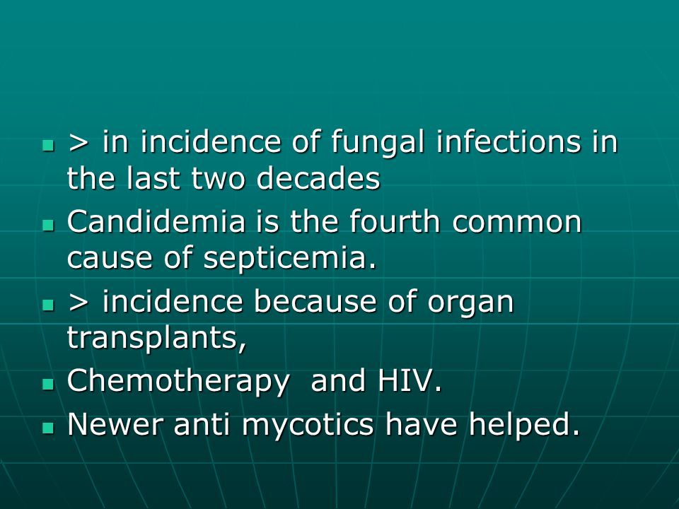 > in incidence of fungal infections in the last two decades