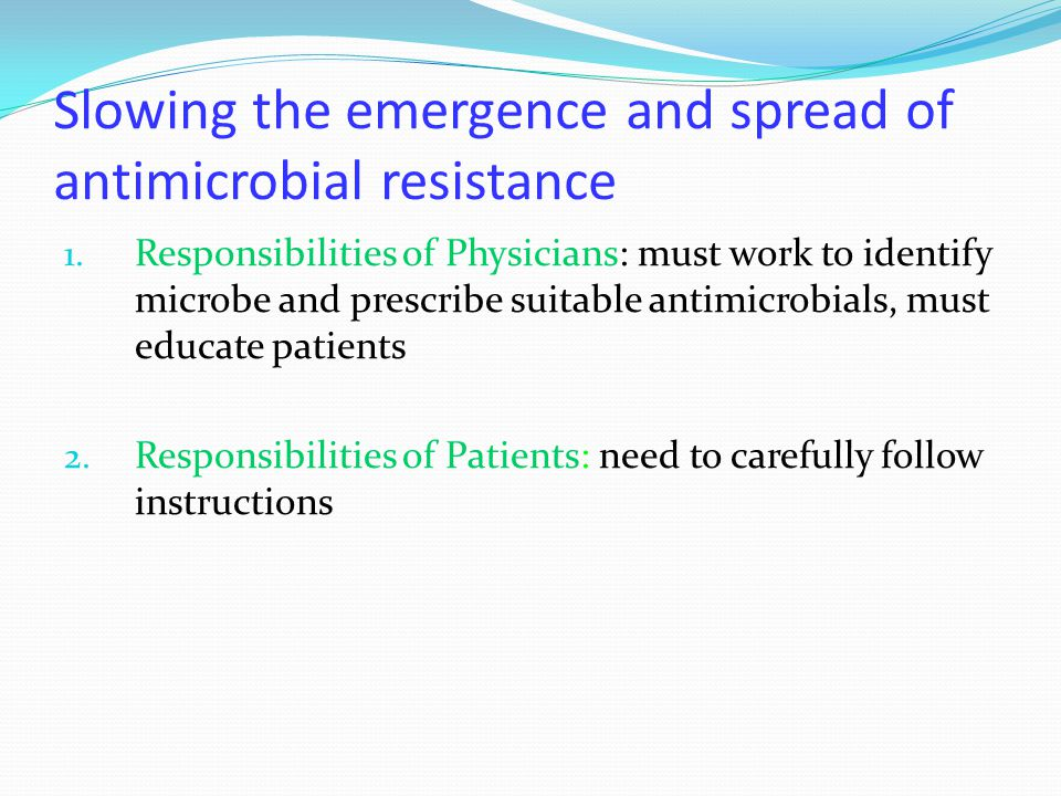 Slowing the emergence and spread of antimicrobial resistance