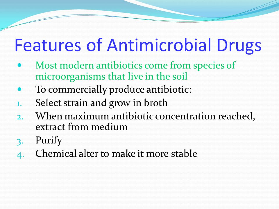 Features of Antimicrobial Drugs