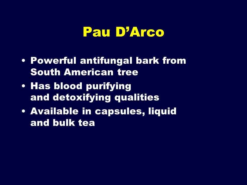Pau D'Arco Powerful antifungal bark from South American tree