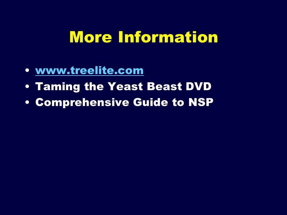 More Information www.treelite.com Taming the Yeast Beast DVD
