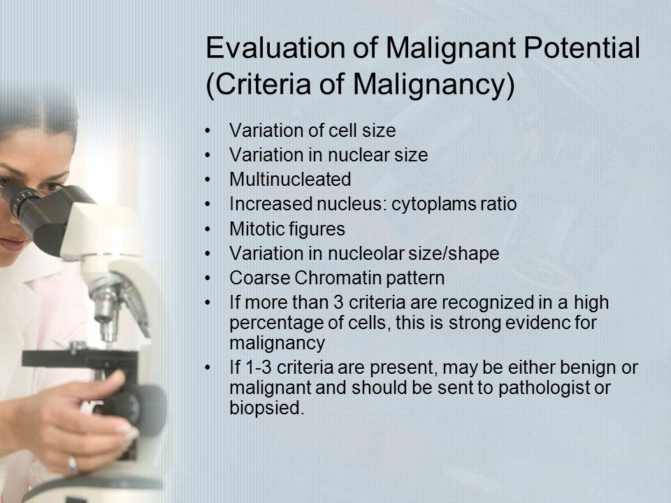 Evaluation of Malignant Potential (Criteria of Malignancy)