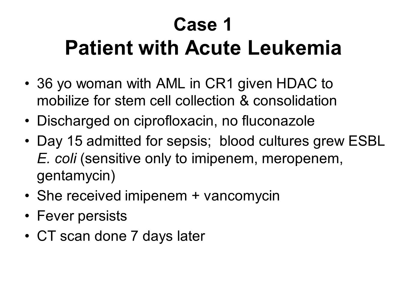 Case 1 Patient with Acute Leukemia