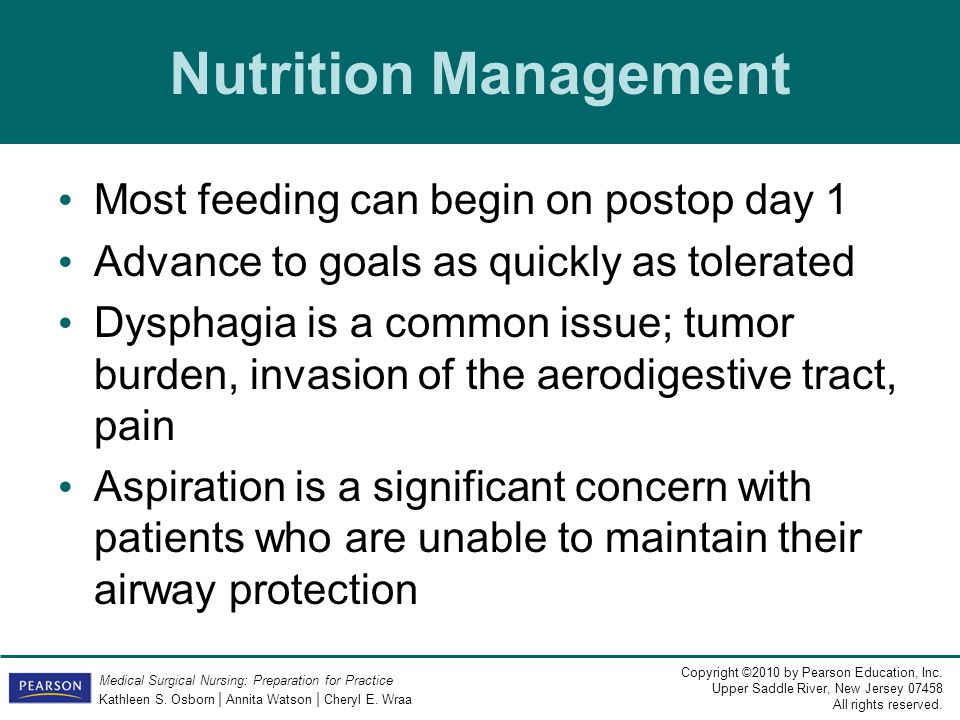 Nutrition Management Most feeding can begin on postop day 1
