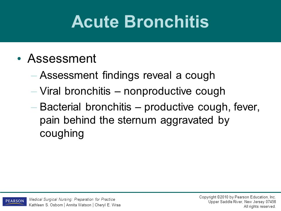 Acute Bronchitis Assessment Assessment findings reveal a cough