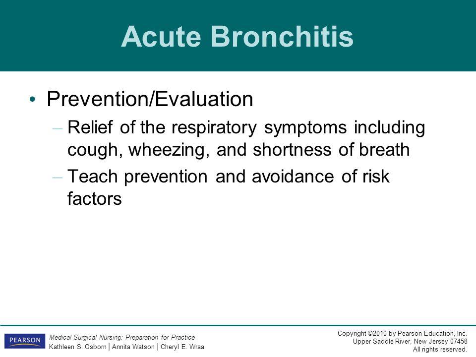 Acute Bronchitis Prevention/Evaluation
