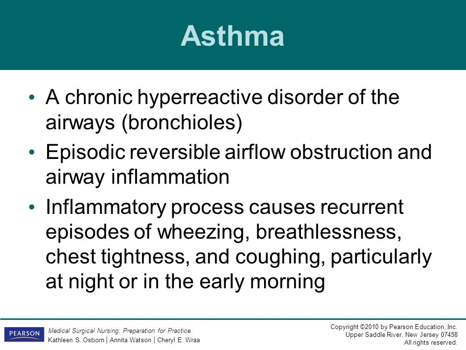 Asthma A chronic hyperreactive disorder of the airways (bronchioles)