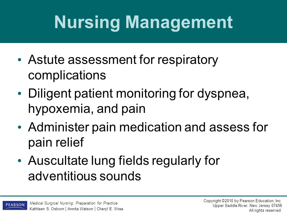 Nursing Management Astute assessment for respiratory complications
