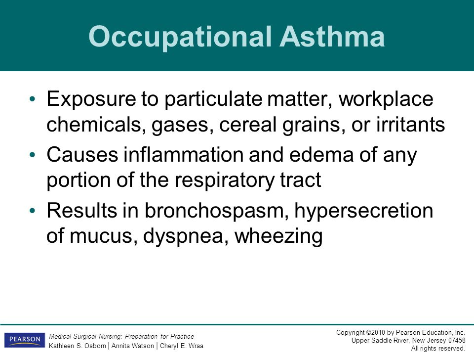 Occupational Asthma Exposure to particulate matter, workplace chemicals, gases, cereal grains, or irritants.