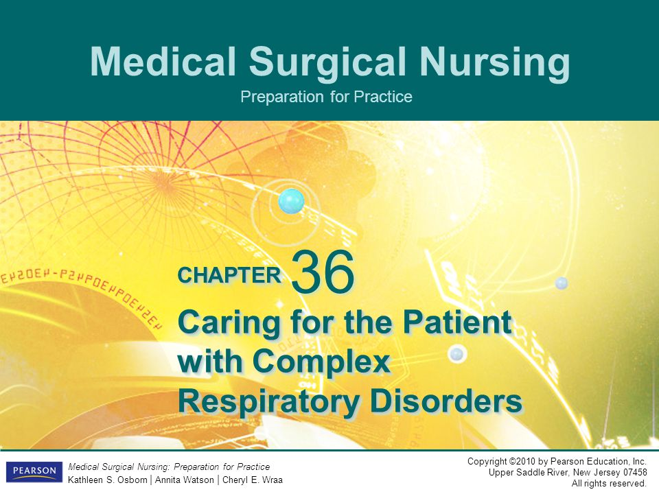 Caring for the Patient with Complex Respiratory Disorders
