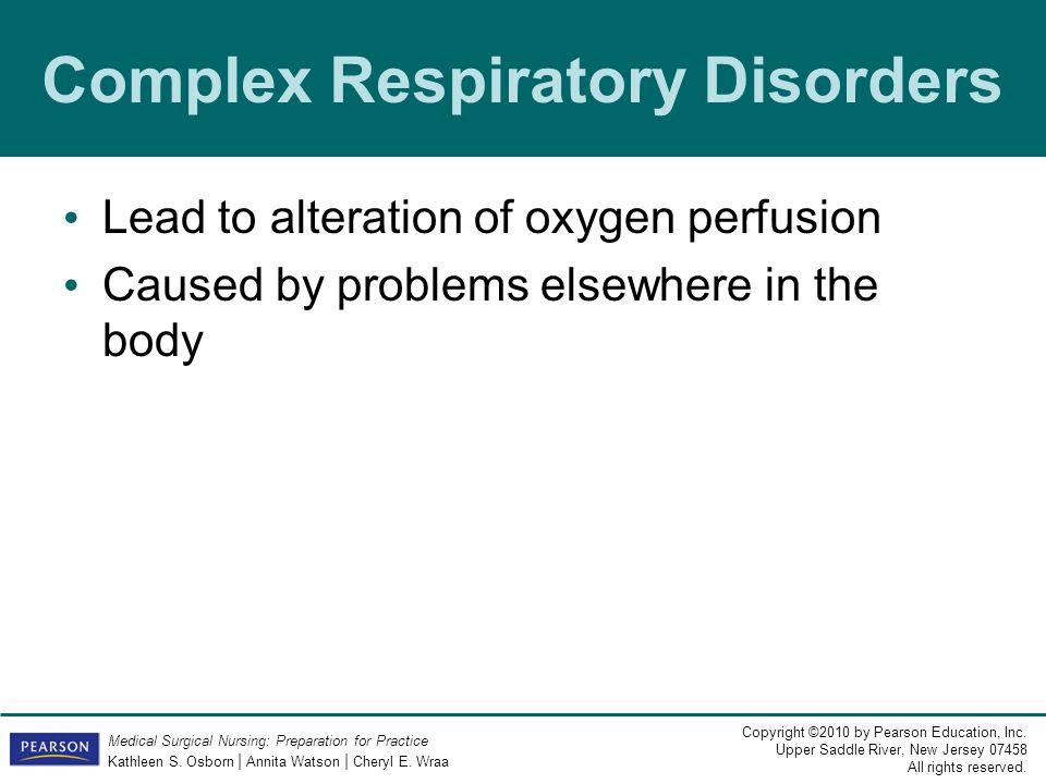 Complex Respiratory Disorders