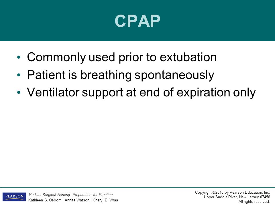 CPAP Commonly used prior to extubation