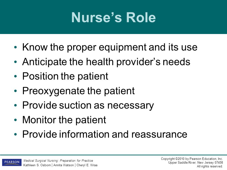 Nurse's Role Know the proper equipment and its use