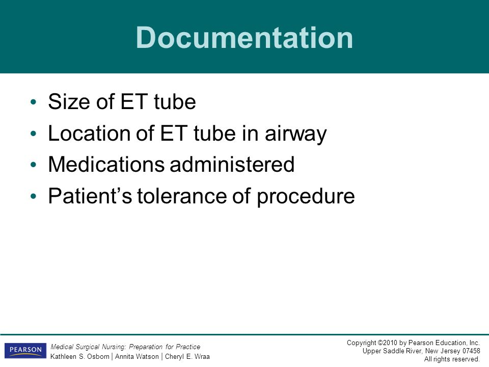 Documentation Size of ET tube Location of ET tube in airway