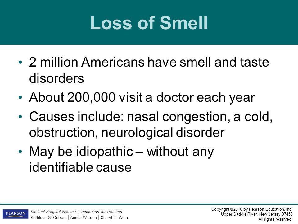 Loss of Smell 2 million Americans have smell and taste disorders