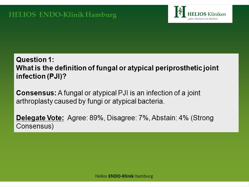 Positive fungal growth in synovial fluid or intraop. samples (≥ 2x)
