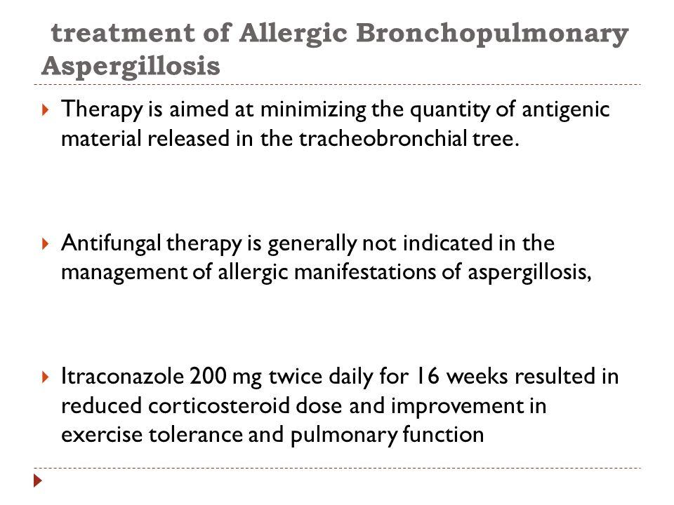 treatment of Allergic Bronchopulmonary Aspergillosis