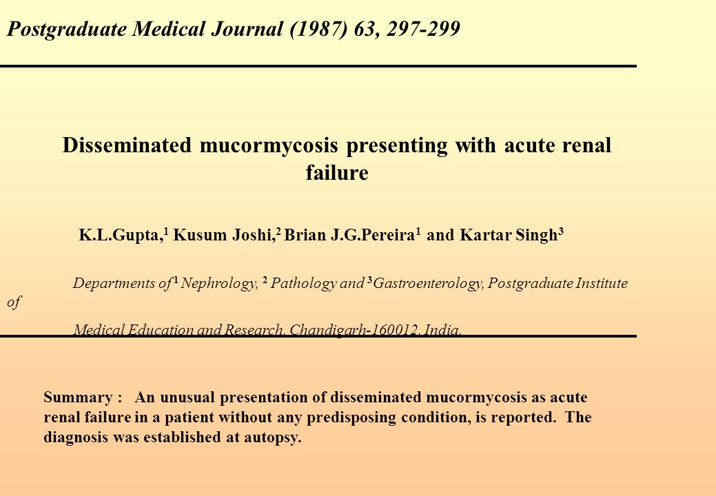 Disseminated mucormycosis presenting with acute renal failure