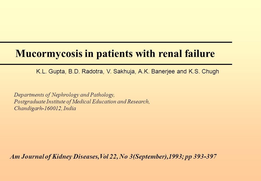 Mucormycosis in patients with renal failure