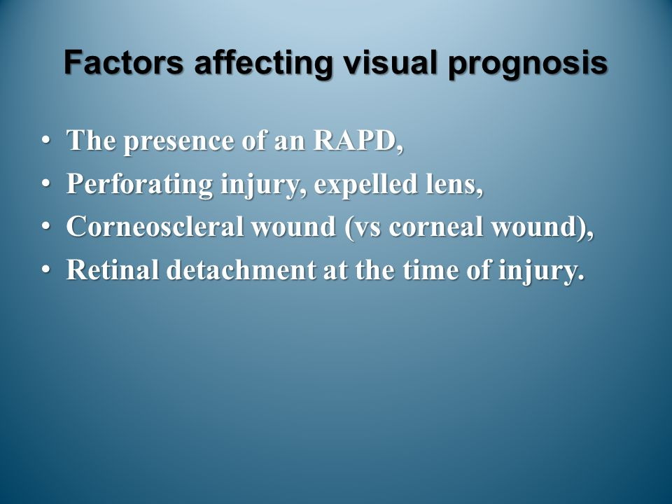 Factors affecting visual prognosis