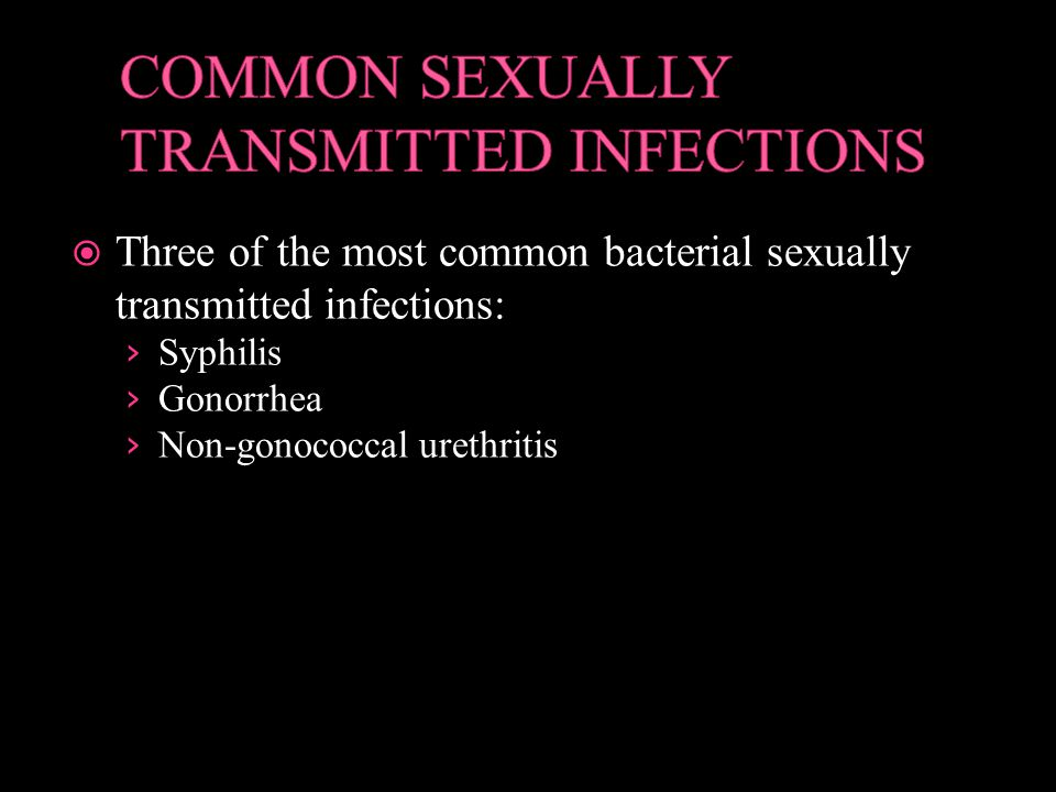 COMMON SEXUALLY TRANSMITTED INFECTIONS