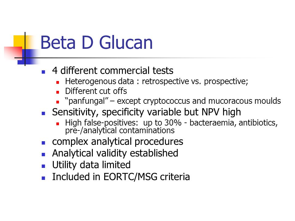 Beta D Glucan 4 different commercial tests