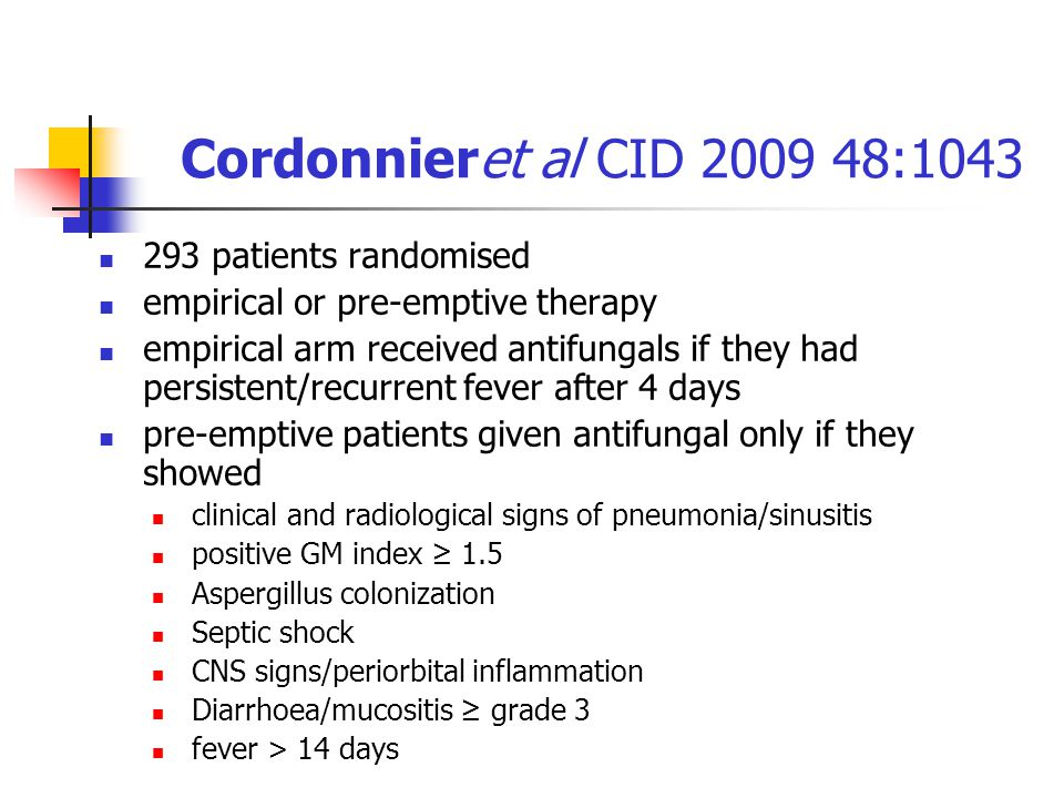 Cordonnieret al CID 2009 48:1043 293 patients randomised