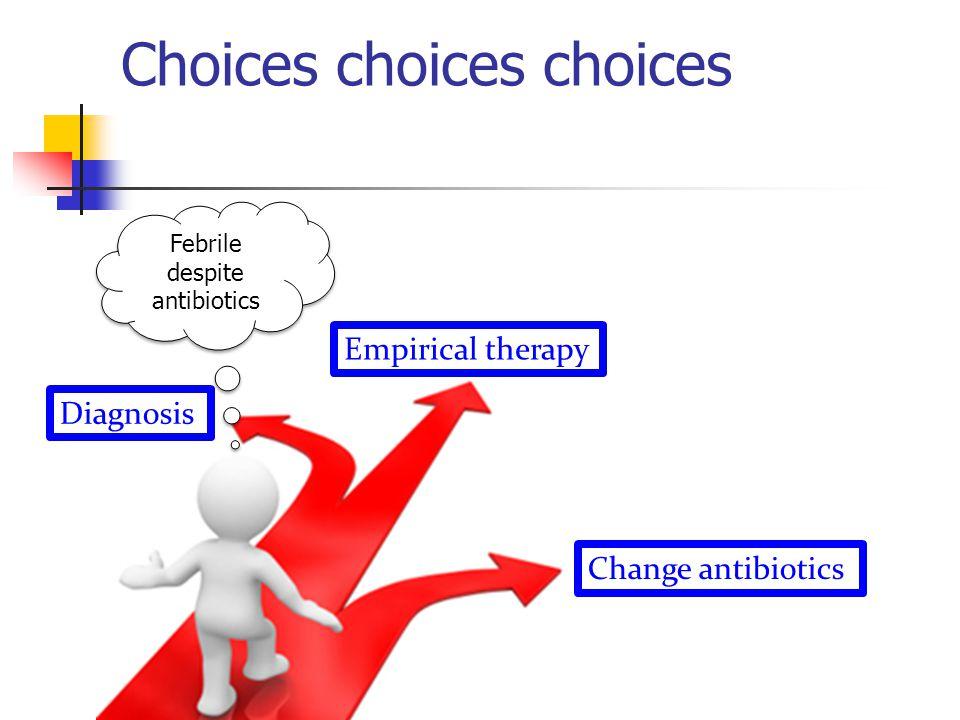 Choices choices choices