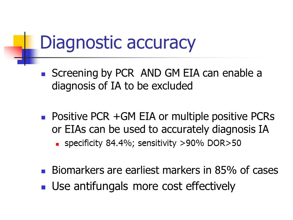 Diagnostic accuracy Use antifungals more cost effectively