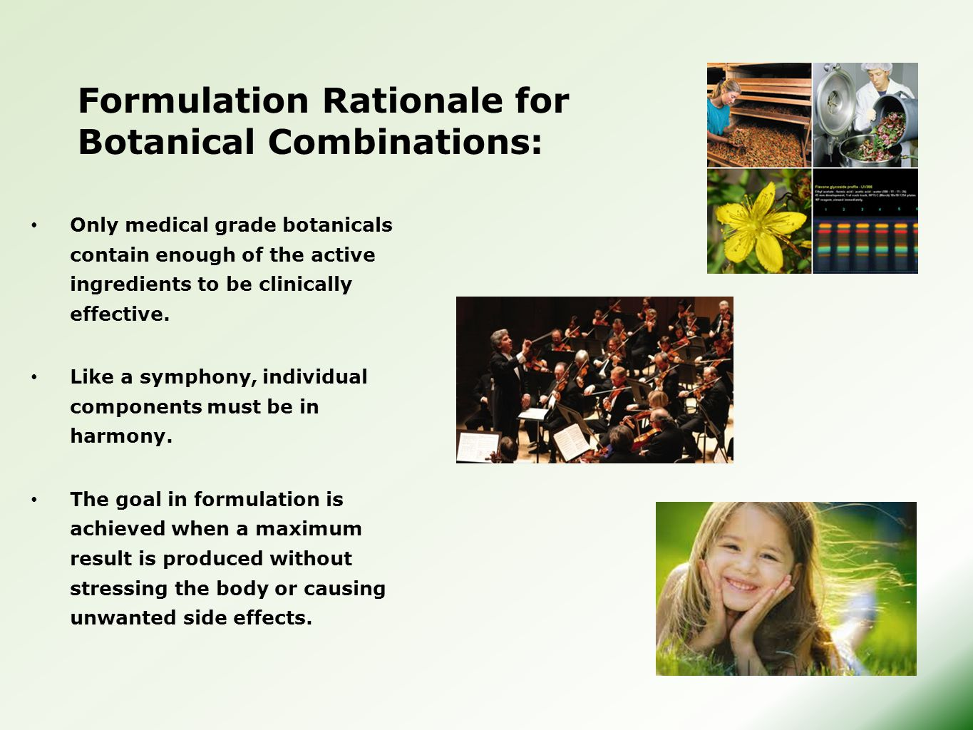 Formulation Rationale for Botanical Combinations: