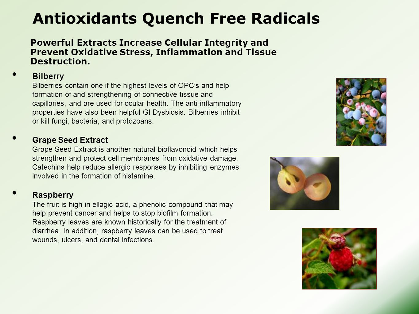 Antioxidants Quench Free Radicals
