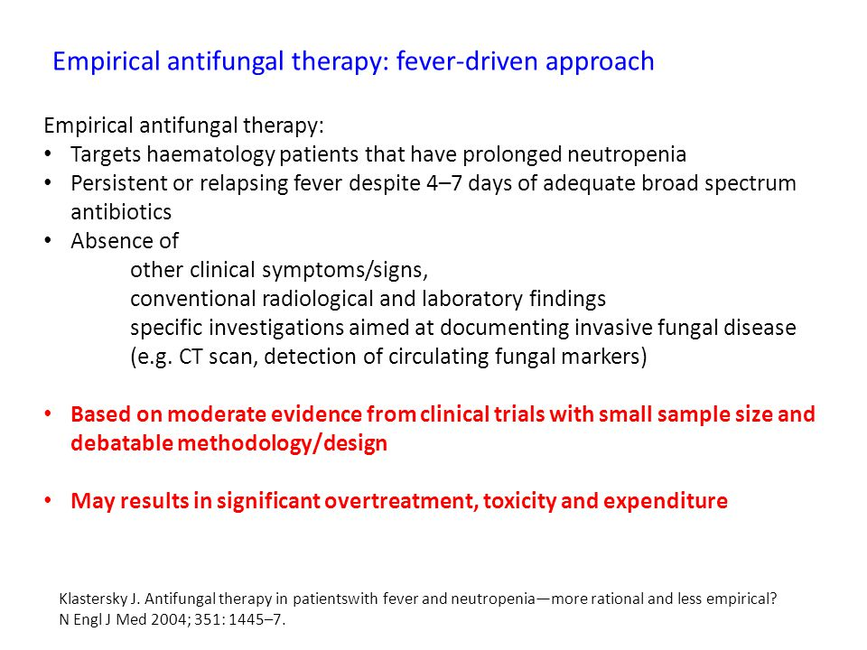 Empirical antifungal therapy: fever-driven approach