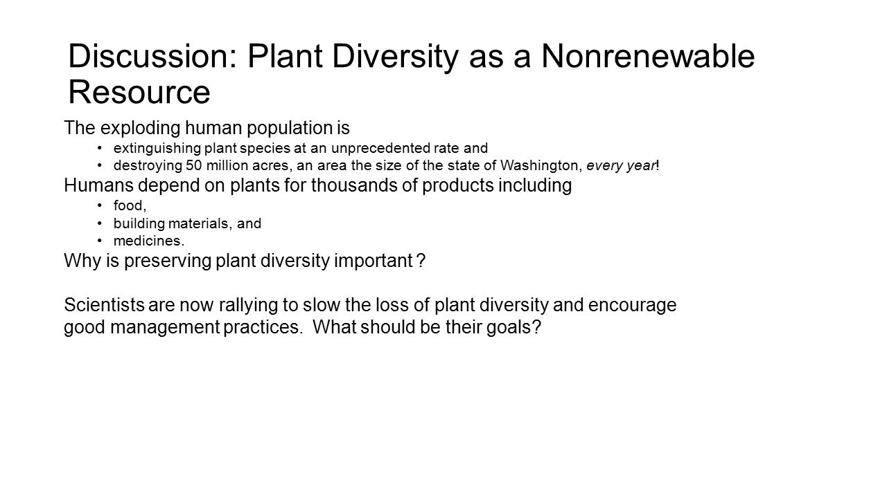 Discussion: Plant Diversity as a Nonrenewable Resource