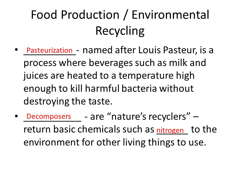 Food Production / Environmental Recycling