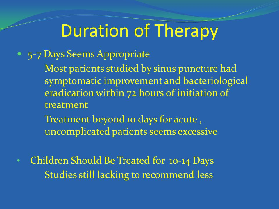 Duration of Therapy 5-7 Days Seems Appropriate
