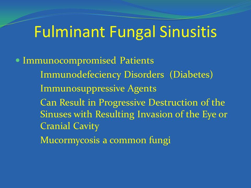 Fulminant Fungal Sinusitis