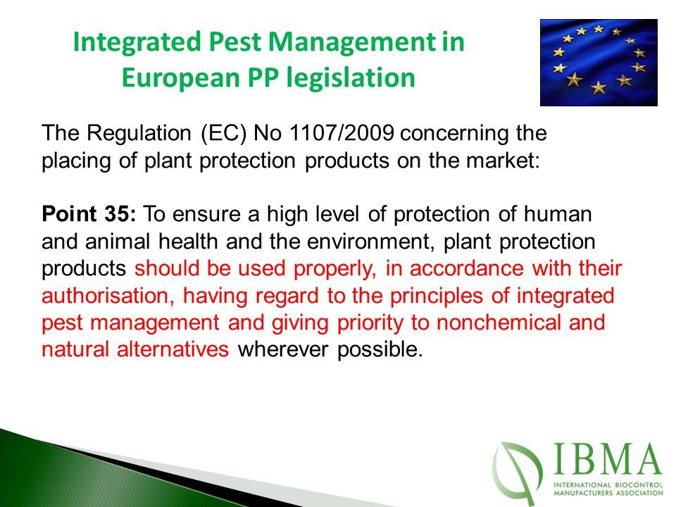 Integrated Pest Management in European PP legislation